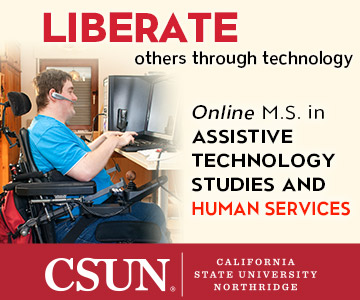 Empower those in need with an Online Master of Science in Assistive Technology Engineering or Assistive Technology Studies and Human Services