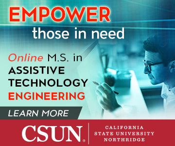 Empower those in need with an Online Master of Science in Assistive Technology Engineering or Assist
